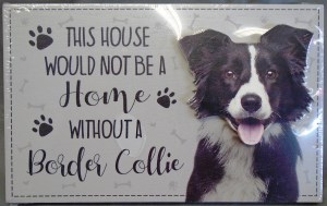 00068 Without A Collie Plaque 300 x 189